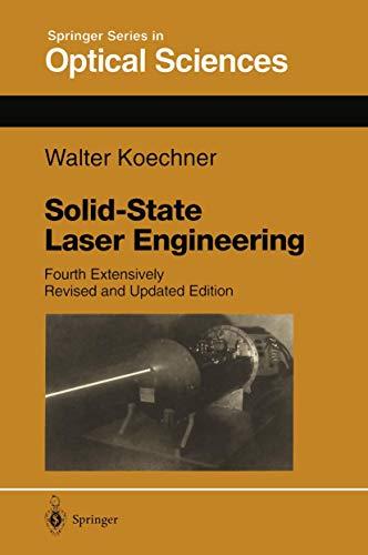 9783540602378: SOLID-STATE LASER ENGINEERING (Series in Optical Sciences)