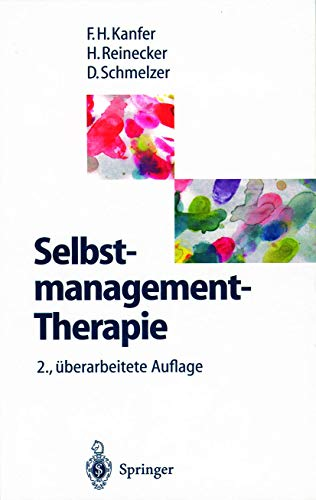 9783540602736: Selbstmanagement-Therapie: Ein Lehrbuch Fur Die Klinische Praxis (2., Uber Arb. Aufl.)