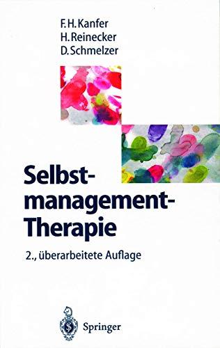 9783540602736: Selbstmanagement-Therapie: Ein Lehrbuch Fur Die Klinische Praxis (2., Uber Arb. Aufl.) (English and German Edition)