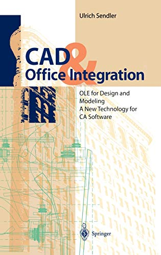 9783540602927: CAD & Office Integration: OLE for Design and Modeling. A New Technology for CA Software