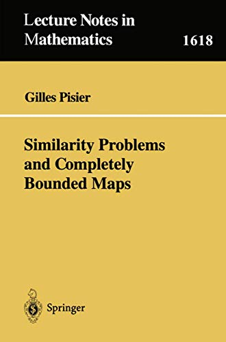 9783540603221: Similarity Problems and Completely Bounded Maps (Lecture Notes in Mathematics)