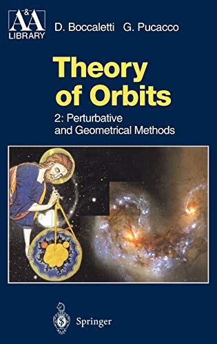 9783540603559: Theory of Orbits: Perturbative and Geometrical Methods (Astronomy and Astrophysics Library)