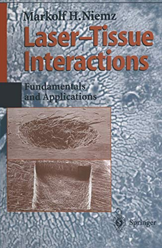 9783540603634: Laser-Tissue Interactions: Fundamentals and Applications