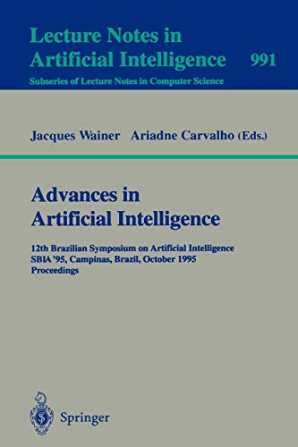 Advances in Artificial Intelligence: 12th Brazilian Symposium on Artificial Intelligence, SBIA `95,...