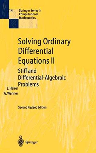 9783540604525: Solving Ordinary Differential Equations II: Stiff and Differential-Algebraic Problems (Springer Series in Computational Mathematics) (v. 2)