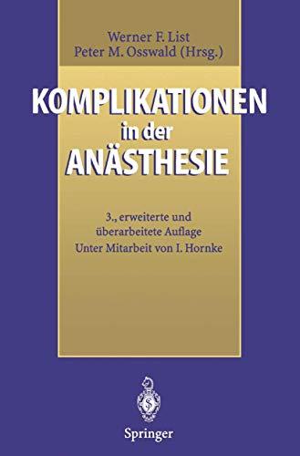 Komplikationen in der Anästhesie: Werner F. List