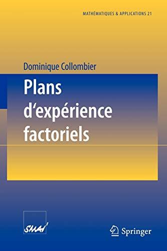 9783540604877: Plans d'experience factoriels : Construction et propriétés des fractions de plans