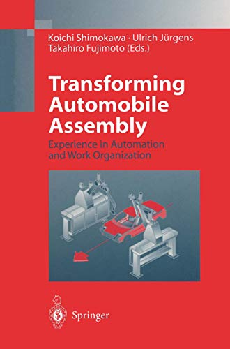 9783540605065: Transforming Auto Assembly: Experience in Automation and Work Organization