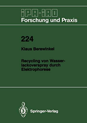 9783540605195: Recycling von Wasserlackoverspray durch Elektrophorese (IPA-IAO - Forschung und Praxis)