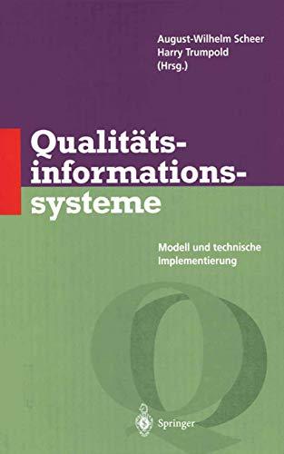 9783540605249: Qualitätsinformationssysteme: Modell und technische Implementierung (Qualitätsmanagement)