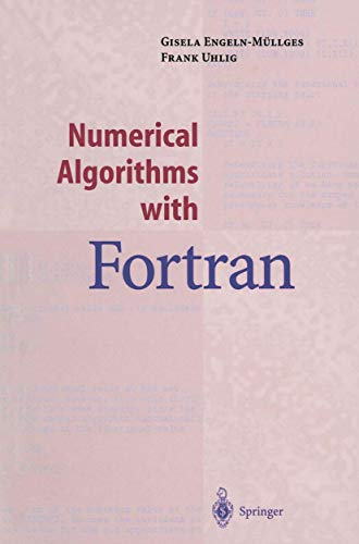 9783540605294: Numerical Algorithms with Fortran