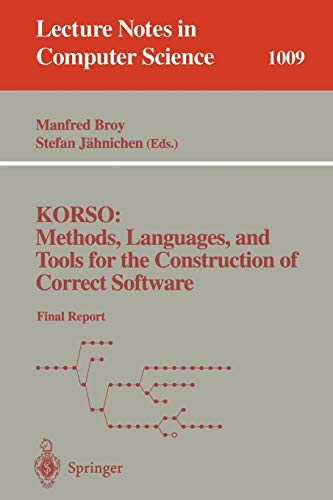 KORSO: Methods, Languages, and Tools for the: Manfred Broy, S.