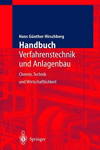 9783540606239: Handbuch Verfahrenstechnik und Anlagenbau: Chemie, Technik und Wirtschaftlichkeit (German Edition)
