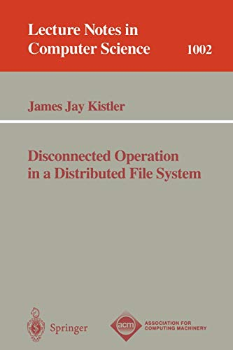 9783540606277: Disconnected Operation in a Distributed File System (Lecture Notes in Computer Science)