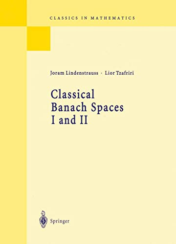 9783540606284: Classical Banach Spaces I And Ii: Sequence Spaces; Function Spaces