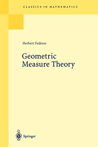 9783540606567: Geometric Measure Theory (Classics in Mathematics)