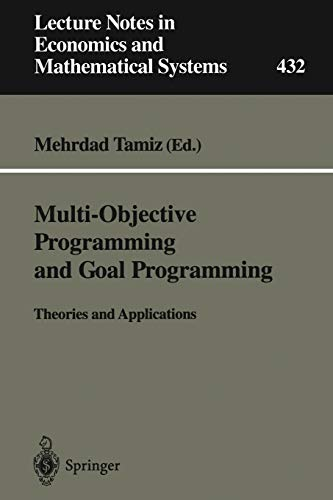 9783540606628: Multi-Objective Programming and Goal Programming: Theories and Applications (Lecture Notes in Economics and Mathematical Systems)