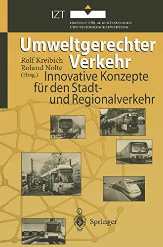9783540607120: Umweltgerechter Verkehr: Innovative Konzepte für den Stadt- und Regionalverkehr