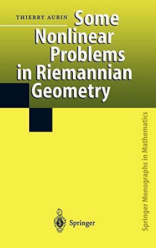 9783540607526: Some Nonlinear Problems in Riemannian Geometry (Springer Monographs in Mathematics)