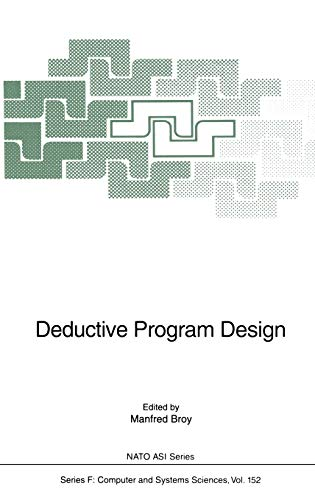 Deductive Program Design: Manfred Broy