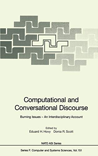 Computational and Conversational Discourse: Burning Issues ?