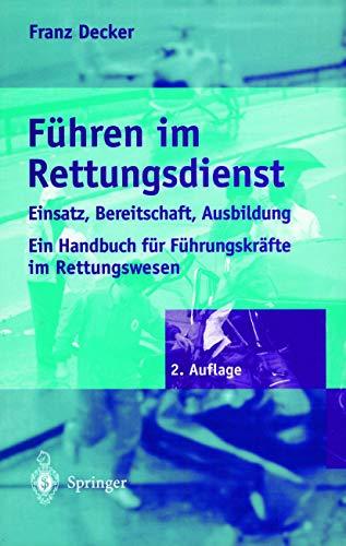 9783540610618: Führen im Rettungsdienst: Einsatz, Bereitschaft, Ausbildung (German Edition)