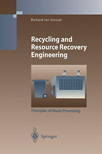 9783540611004: Recycling and Resource Recovery Engineering: Principles of Waste Processing (Environmental Science and Engineering)