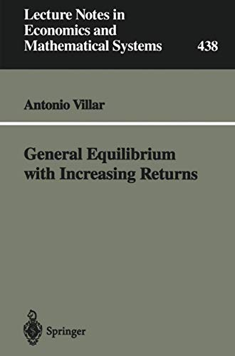9783540611523: General Equilibrium with Increasing Returns (Lecture Notes in Economics and Mathematical Systems)