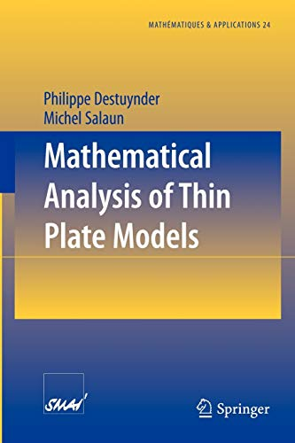Mathematical Analysis of Thin Plate Models (Math?matiques: Destuynder, Philippe, Salaun,
