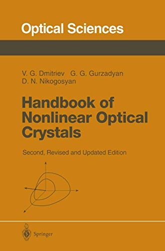 9783540612759: Handbook of Nonlinear Optical Crystals (Series in Optical Sciences)