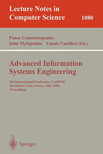 Advanced Information Systems Engineering: 8th International Conference,: constantopoulos, panos (editor)