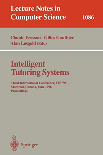 Intelligent Tutoring Systems: Third International Conference, Its96, Montreal, Canada, June 12-14, ...