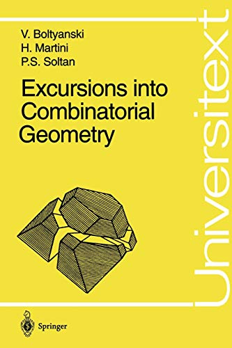 9783540613411: Excursions into Combinatorial Geometry