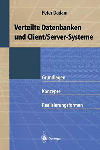 9783540613992: Verteilte Datenbanken und Client/Server-Systeme: Grundlagen, Konzepte und Realisierungsformen (German Edition)