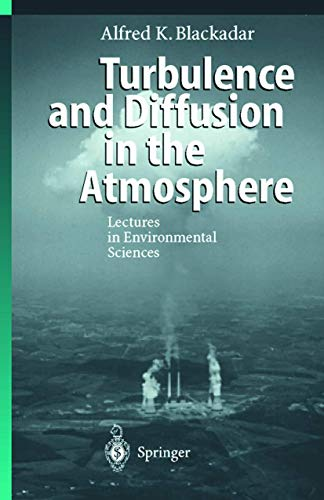 9783540614067: Turbulence and Diffusion in the Atmosphere: Lectures in Environmental Sciences