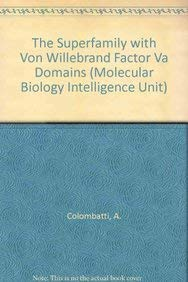 9783540614487: The Superfamily with von Willebrand Factor VA Domains (Molecular Biology Intelligence Unit)