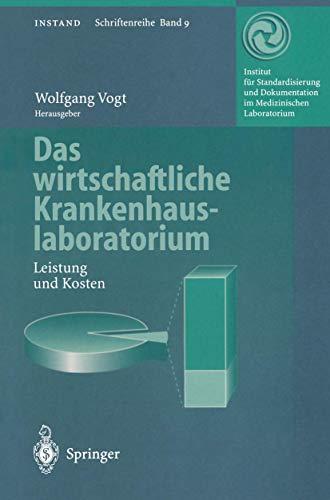 9783540614524: Das wirtschaftliche Krankenhauslaboratorium: Leistung und Kosten (INSTAND-Schriftenreihe) (German Edition)