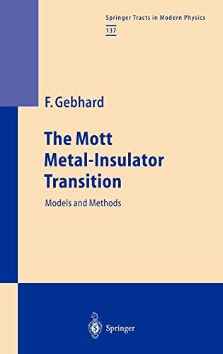 The Mott Metal-Insulator Transition: Florian Gebhard