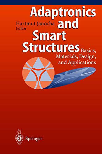 9783540614845: Adaptronics and Smart Structures: Basics, Materials, Designs and Applications