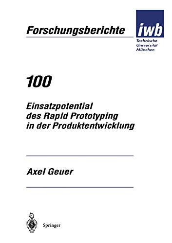 9783540614951: Einsatzpotential des Rapid Prototyping in der Produktentwicklung (iwb Forschungsberichte) (German Edition)