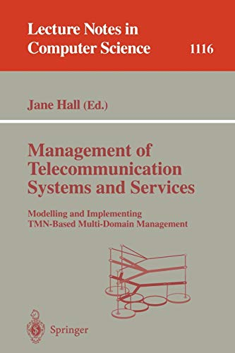Management of Telecommunication Systems and Services: Modelling: Hall, Jane