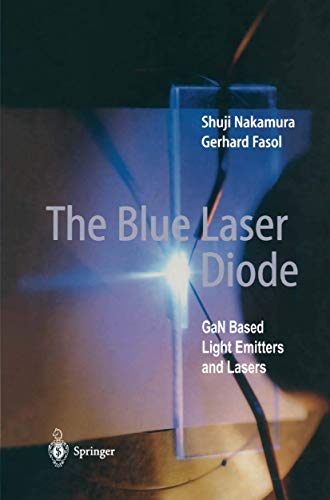 9783540615903: The Blue Laser Diode: GaN based Light Emitters and Lasers