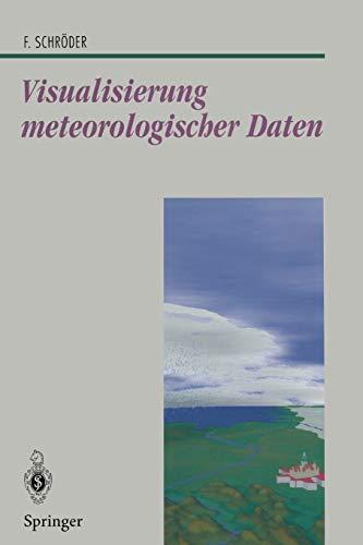 9783540615965: Visualisierung meteorologischer Daten (Beiträge zur Graphischen Datenverarbeitung) (German Edition)