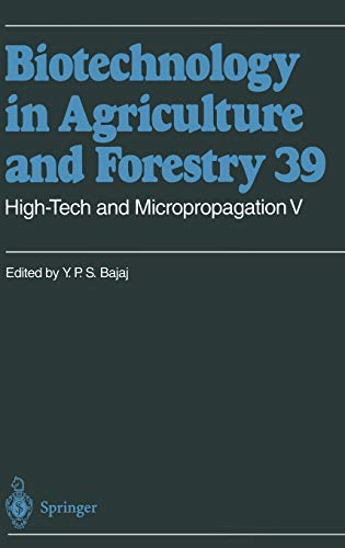 High-Tech and Micropropagation V (Biotechnology in Agriculture and Forestry) (Vol 5): Bajaj, Y. P. ...