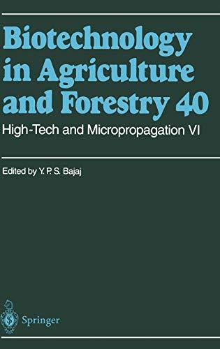 High-Tech and Micropropagation VI: Yasphal P. Bajaj