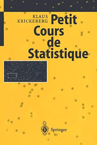 9783540616092: Petit Cours de Statistique (French Edition)