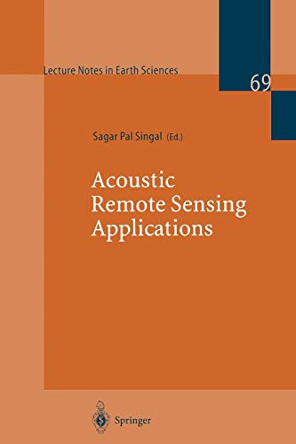 9783540616122: Acoustic Remote Sensing Applications (Lecture Notes in Earth Sciences)