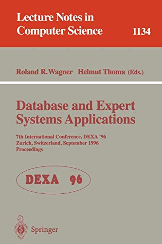 Database and Expert Systems Applications: 7th International: Wagner, Roland