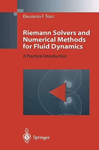 9783540616764: Riemann Solvers and Numerical Methods for Fluid Dynamics