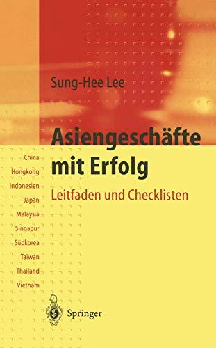 9783540617587: Asiengeschafte Mit Erfolg: Leitfaden Und Checklisten Fa1/4r Sa1/4dostasien